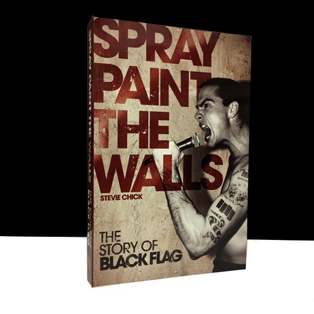 Spray Paint the Walls: The Story of Black Flag
