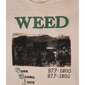 "Image of WEED ""Born Wrong Love"" Tee"