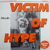"""Moral Crux - Victim Of Hype (7"""")"""