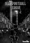 Our Football League Issue One