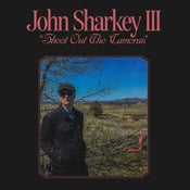 Image of John Sharkey III - 'Shoot Out The Cameras' LP (12XU 130-1)