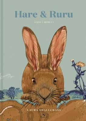 Hare & Ruru : The Quiet Moment - Laura Shallcrass
