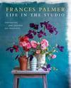 Frances Palmer : Life in the studio