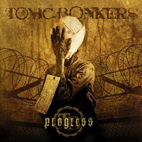 Image of Toxic Bonkers -Progress CD