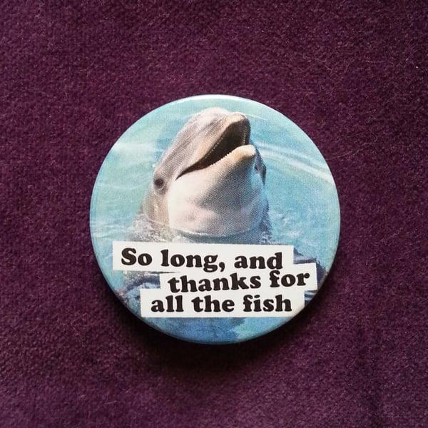 Image of badge H2G2 - so long