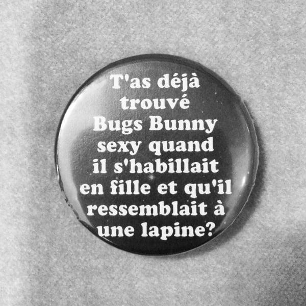 Image of badge wayne's world - bugs bunny