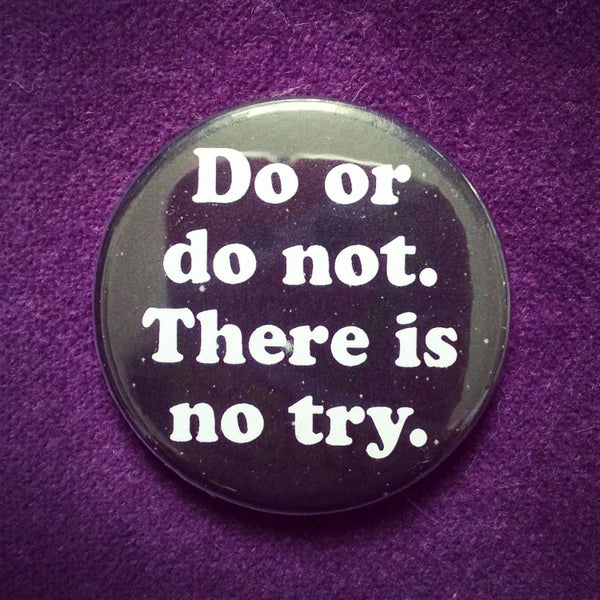 Image of badge star wars - do or do not
