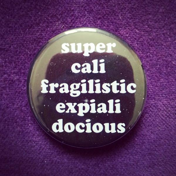 Image of badge mary poppins - supercalifragilisticexpialidocious
