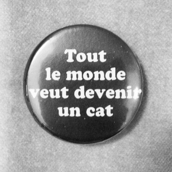 Image of badge les aristochats - the aristocats - devenir un cat