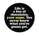 Image 2 of badge forrest gump - box of chocolates