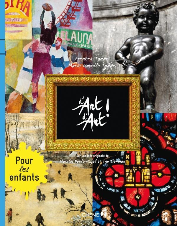 Image of D'art d'art pour les enfants tome 2/ Auteur(s) Marie-Isabelle Taddeï Frédéric Taddeï