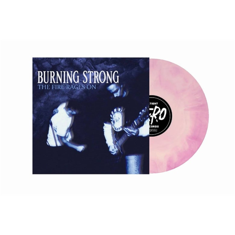 "Image of Burning Strong ""The Fire Rages On"" LP PREORDER"