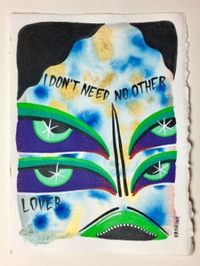 Image of I don't need no other lover
