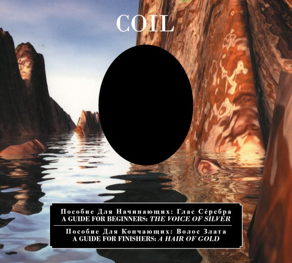 Image of Coil - A Guide For Beginners - The Voice Of Silver / A Guide For Finishers - A Hair Of Gold Double C