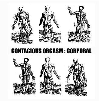 Image of Contagious Orgasm - Corporal CD