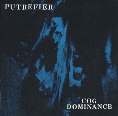 Image of Putrefier – Cog Dominance CD