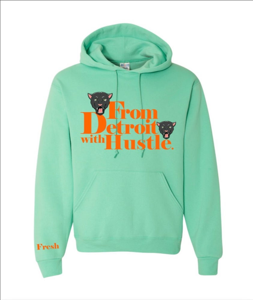 Image of Cool Mint From Detroit with Hustle Hoodie