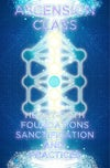 GH Ascension Class Foundations, Setting Space & Understanding Ascension