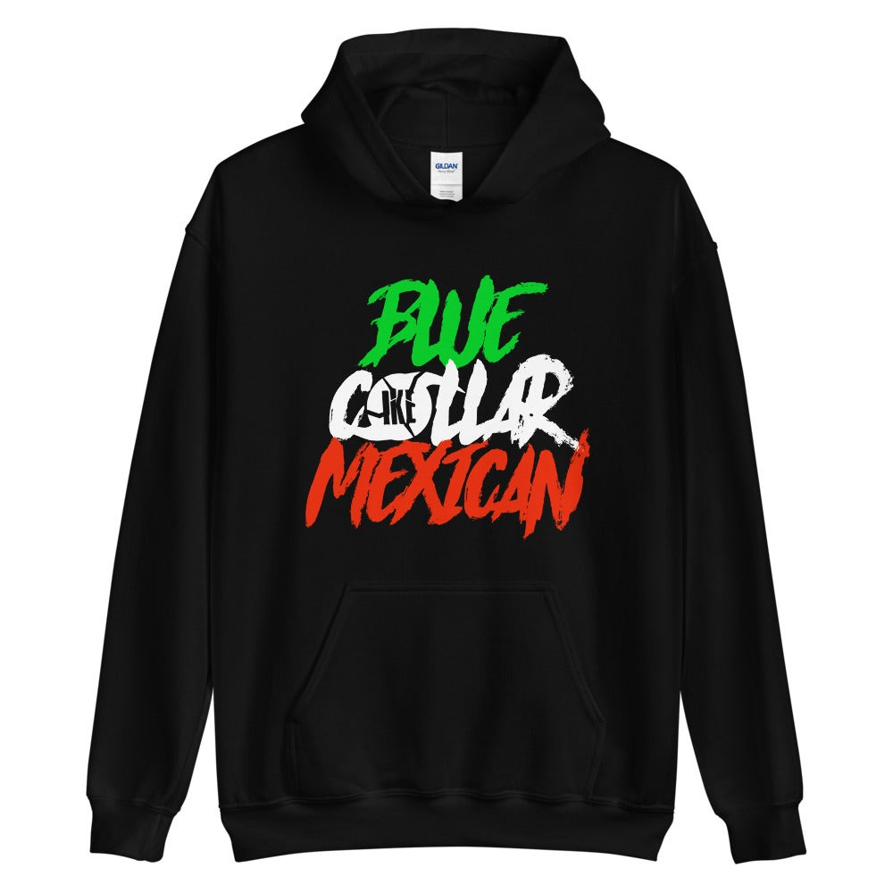Image of Blue Collar Mexican Hoodie