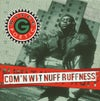 Mytee G. Poetic	- Com'n Wit Nuff Ruffness ‎(CD) [DDR005]