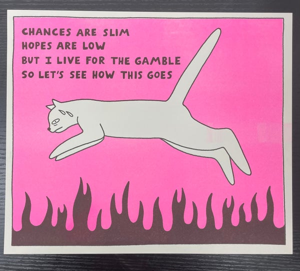 """Image of """"Live for the Gamble"""" Risograph Print *PINK*"""