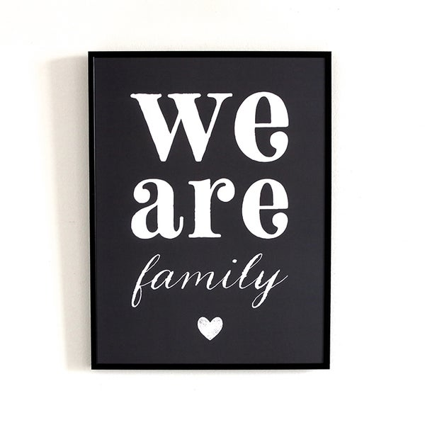Image of AFFICHE WE ARE FAMILY / ARDOISE