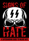 Signs of HATE: A Safeguarding Guide to Online Hate