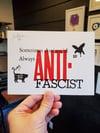 Sometimes Anti-Social, Always Anti-Fascist art print