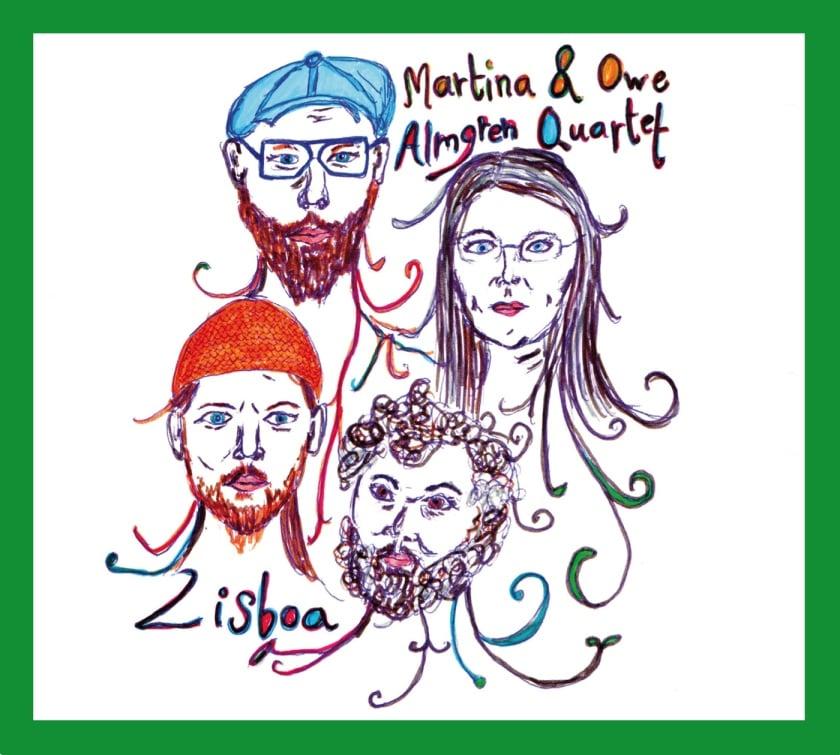 Image of LISBOA - Martina & Owe Almgren Quartet