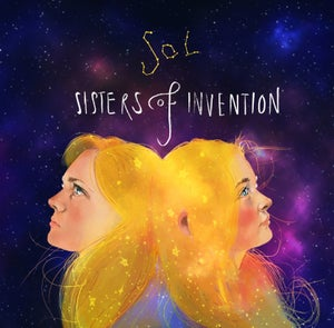 Image of SOL - Sisters of Invention (LP)