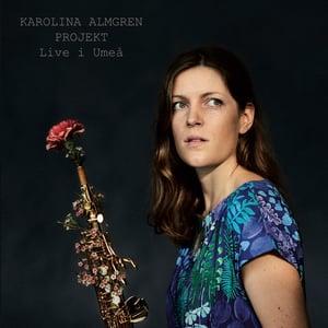 Image of LIVE I UMEÅ - Karolina Almgren Projekt