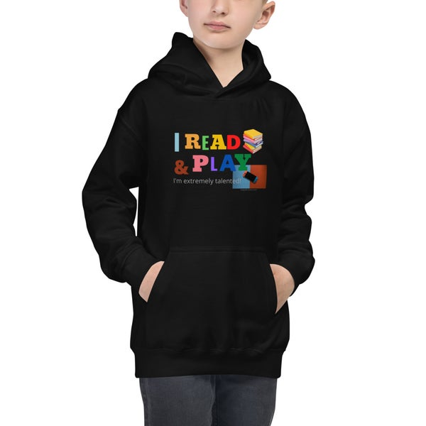 Image of I READ Books & PLAY Video Games Kids Hoodie