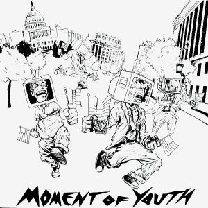 MOMENT OF YOUTH-S/T 7""