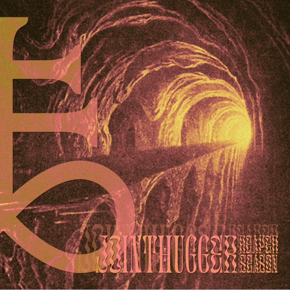 Jointhugger - Reaper Season EP