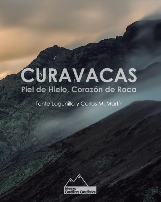 """Image of """"Curavacas. Piel de Hielo. Corazón de Roca"""""""
