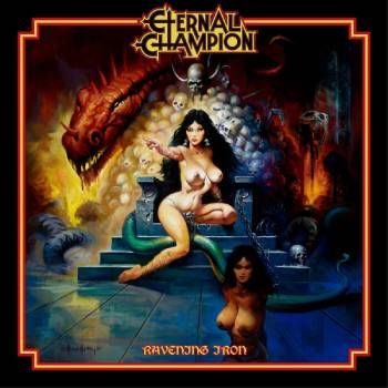 "Image of Eternal Champion  ""Ravening Iron""  _ 12"" LP _ No Remorse Records"
