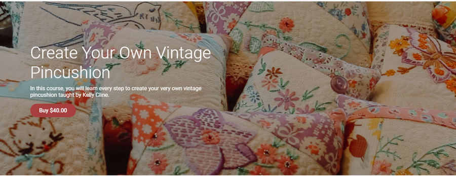 Image of Create Your Own Vintage Pincushion class--ORDER LINK FOR CLASS IN DESCRIPTION