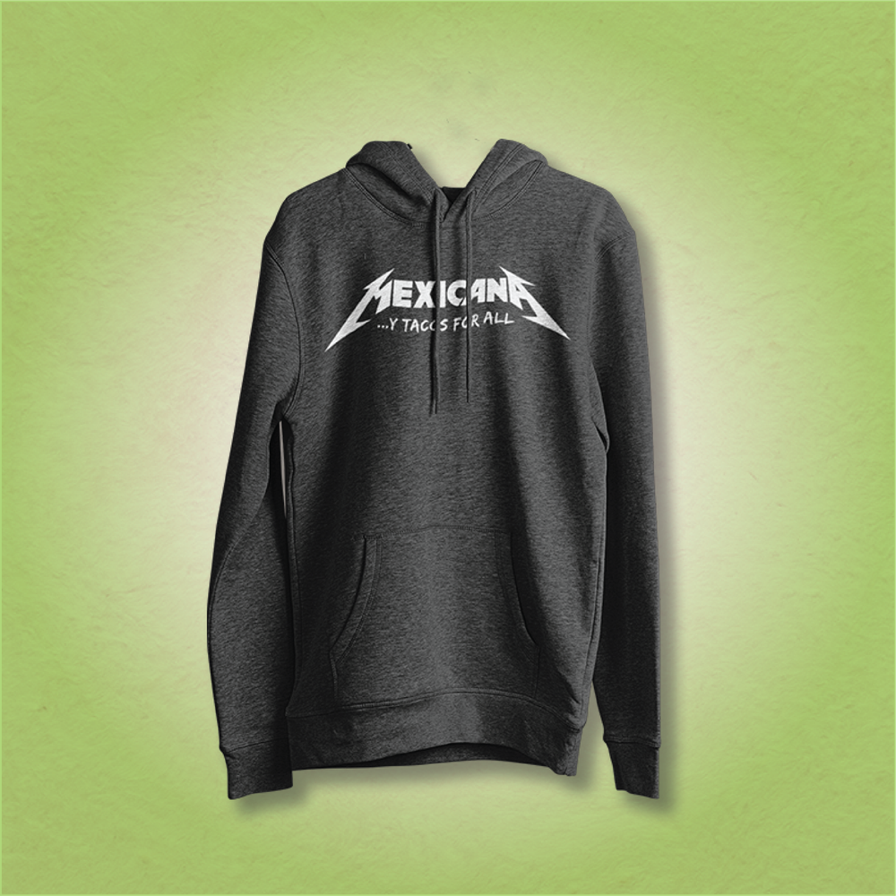 Mexicana Y Tacos For All hoodie