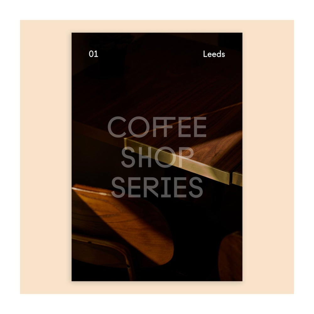 Image of Coffee Shop Series - 01 Leeds (Signed)