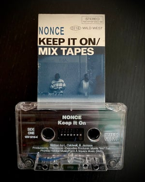 """Image of The Nonce """"Keep it on"""" / """"Mix tapes"""""""
