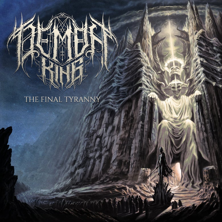 Image of DEMON KING - The Final Tyranny | CD