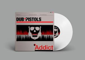 Image of  Dub Pistols - Addict (Ltd Edition White Vinyl)