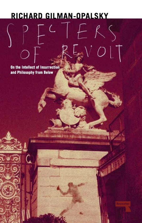 Image of Specters of Revolt: On the Intellect of Insurrection and Philosophy from Below
