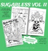 Sugarless Vol 2 Zine