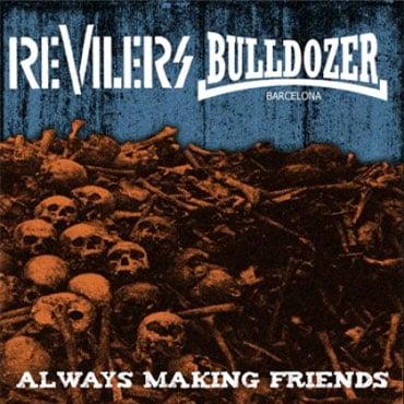 """Revilers/Bulldozer - Split 7"""" EP"""