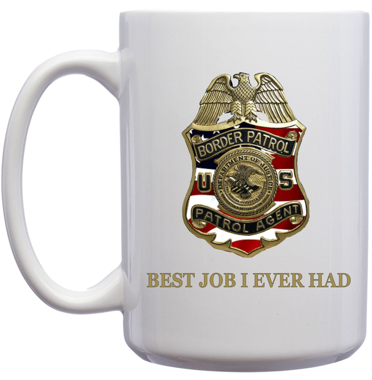 Image of BEST JOB I EVER HAD ~ AMERICAN FLAG PA BADGE