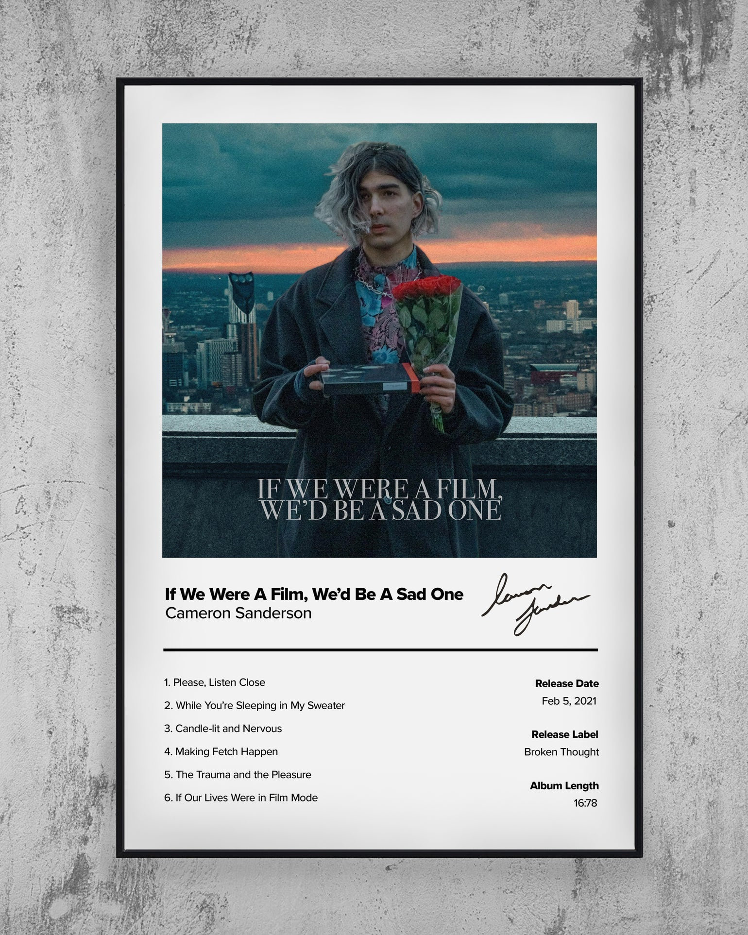 Image of 'If We Were A Film, We'd Be a Sad One' Signed Print