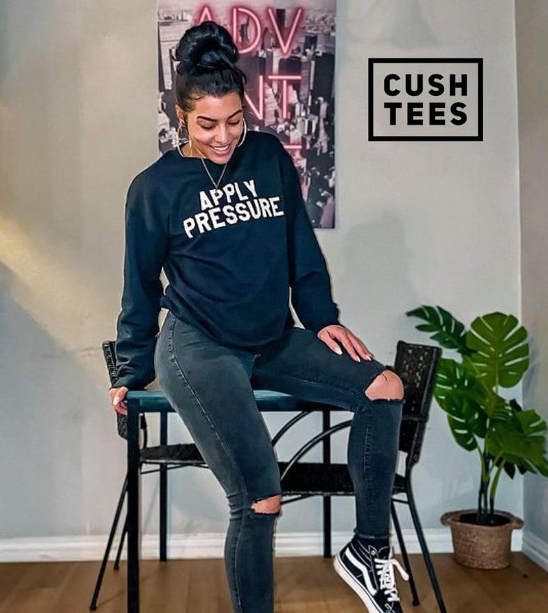 Apply Pressure (Unisex) Sweatshirt