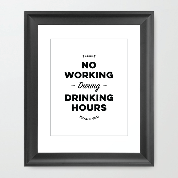 Image of Please, No Working During Drinking Hours