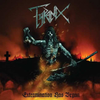 "Tyranex ""Extermination Has Begun"" LP"